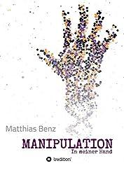 MANIPULATION: In meiner Hand