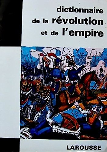 Dictionnaire de la revolution de l'empire