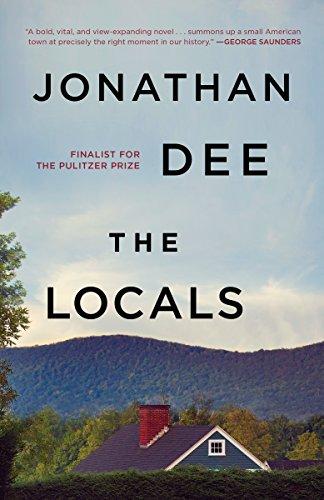 The Locals: A Novel (English Edition) eBook: Jonathan Dee: Amazon ...