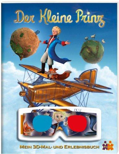 Der kleine Prinz. Mein 3D-Mal- und Erlebnisbuch (Der Kleine Prinz Malbuch)