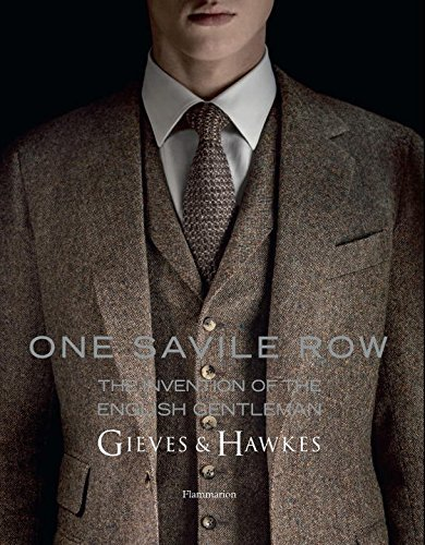 one-savile-row-the-invention-of-the-english-gentleman-gieves-hawkes-by-marcus-binney-6-oct-2014-hard