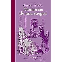 Memorias de una suegra (Libros del Tiempo)