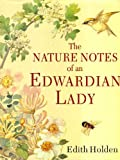 The Nature Notes of an Edwardian Lady (Country Diary)