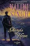 Shards of Hope: A Psy-Changeling Novel (Psy/Changeling Series Book 14) (English Edition)