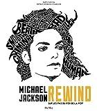 Michael Jackson, Rewind