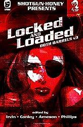 Shotgun Honey Presents: Locked and Loaded: Volume 3 (Both Barrels) by Owen Laukkanen (28-Apr-2015) Paperback