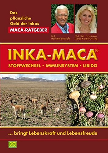 Preisvergleich Produktbild Das pflanzliche Gold der Inkas · Inka-Maca für Stoffwechsel · Immunsystem · Libido