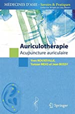 Auriculotherapie. - Acupuncture auriculaire d'Yves Rouxeville