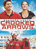 Crooked Arrows by Gil Birmingham