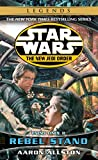 Rebel Stand: Star Wars Legends (The New Jedi Order): Enemy Lines II (Star Wars: The New Jedi Order - Legends, Band 12)