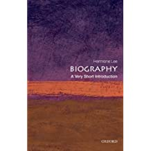 Biography: A Very Short Introduction (Very Short Introductions) (English Edition)