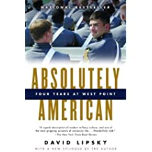 Absolutely American: Four Years at West Point (Vintage) by David Lipsky (1-May-2004) Paperback