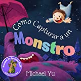 """Libros para niños: """"Cómo Capturar a un Monstro """"..."""