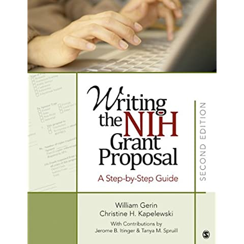 Writing the NIH Grant Proposal: A Step-by-Step