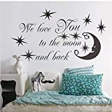 Wall Sticker We Love You To The Moon And Back Star Quotes Vinyl Stickers For Kids Boys Girls Bedroom Home Decor Decal Art