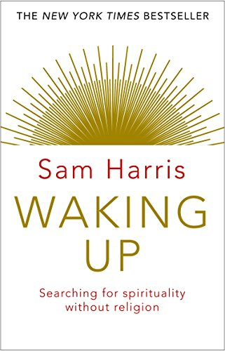 Waking Up: A Guide to Spirituality without Religion (2015)