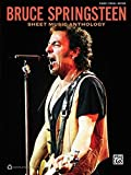 Bruce Springsteen -- Sheet Music Anthology: Piano/Vocal/Guitar