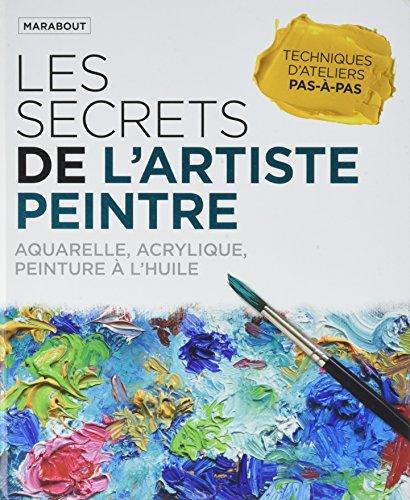les-secrets-de-lartiste-peintre-aquarelle-acrylique-peinture-a-lhuile