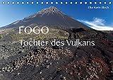 Fogo. Tochter des Vulkans (Tischkalender 2020 DIN A5 quer): Impressionen von Cabo Verdes Insel des...