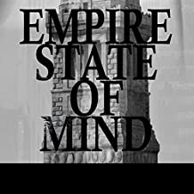 Empire State of Mind - Single [Explicit]