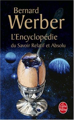 L'Encyclopédie du savoir relatif et absolu par Bernard Werber