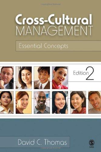 Cross-Cultural Management: Essential Concepts: 0 por David C. Thomas