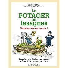 Potager en lasagnes : remettez-en une couche