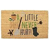 Kokos Fußmatte A Little Dirt Never Hurt Gartenarbeit