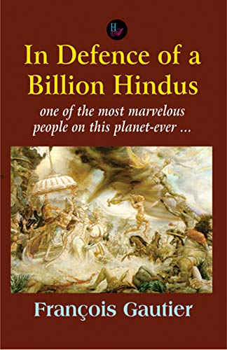 In Defence of a Billion Hindus:One of the most marvelous people on this planet-ever...