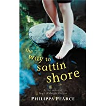 The Way to Sattin Shore (Puffin Books) by Philippa Pearce (1985-03-28)