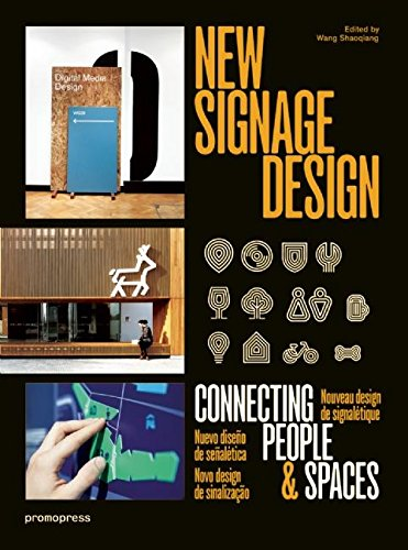 New Signage Design: Connecting People & Spaces