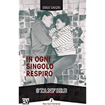 In ogni singolo respiro (Stanford Series Vol. 2)