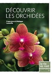 Découvrir les Orchidees