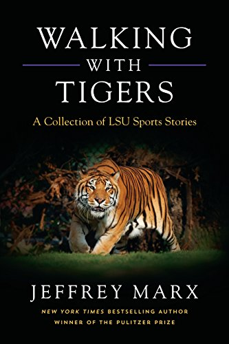 Walking with Tigers: A Collection of LSU Sports Stories (Tiger-medaille)