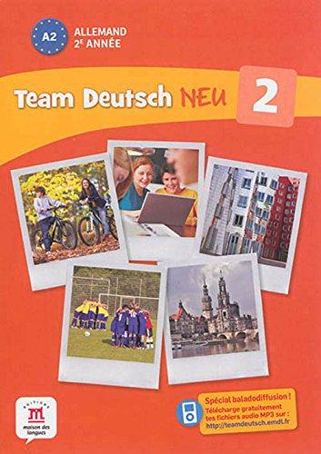 Allemand 2e année A2 Team Deutsch Neu 2