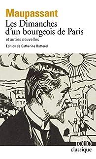 Les Dimanches d'un bourgeois de Paris et autres aventures par Guy de Maupassant