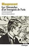 Les Dimanches d'un bourgeois de Paris et autres nouvelles par Maupassant
