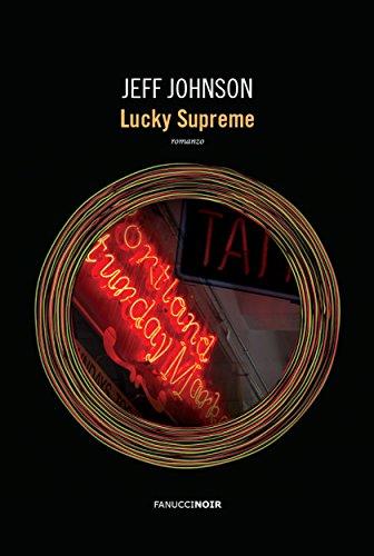 Lucky Supreme (Fanucci Editore) di [Johnson, Jeff]
