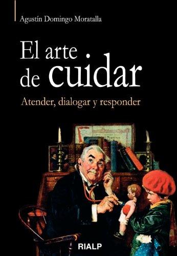 El Arte De Cuidar (Vértice) por Agustín Domingo Moratalla
