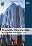 IT-Sicherheitsmanagement: Arbeitsplatz IT Security Manager (mitp Professional)