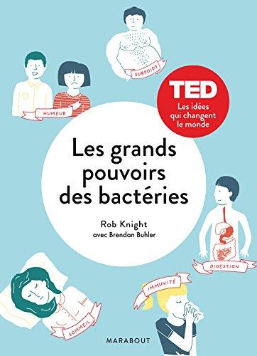 Les grands pouvoirs des bactéries