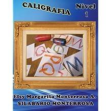 Caligrafa Nivel 1: Grafomotricidad para Cuatro Aos (Silabario Monterrosa) (Spanish Edition)