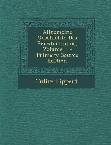 Allgemeine Geschichte Des Priesterthums, Volume 1