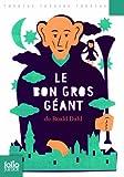 Le Bon Gros Géant - Pièces pour enfants - Folio Junior - 27/06/2013