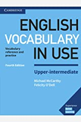 English Vocabulary in Use Upper-Intermediate Book with Answers: Vocabulary Reference and Practice Paperback