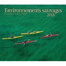 Environnements Sauvages 2018 Calendar