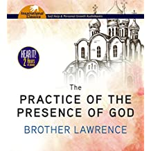 1: The Practice of the Presence of God: The Best Rules of Holy Life
