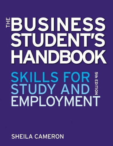 The Business Students Handbook: Skills for Study and Employment by Cameron, Sheila (2009) Paperback