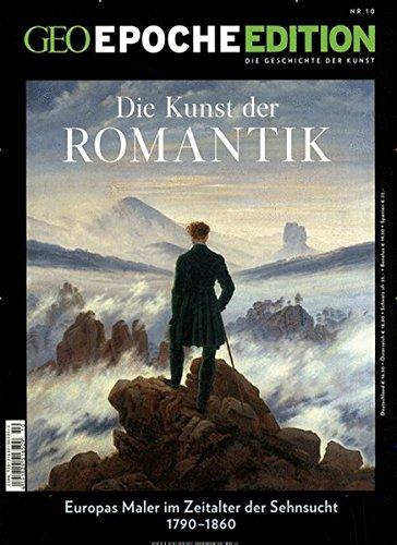 GEO Epoche Edition / GEO Epoche Edition 10/2014 - Romantik