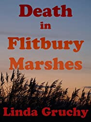 Death in Flitbury Marshes (Elversford Mysteries Book 2)